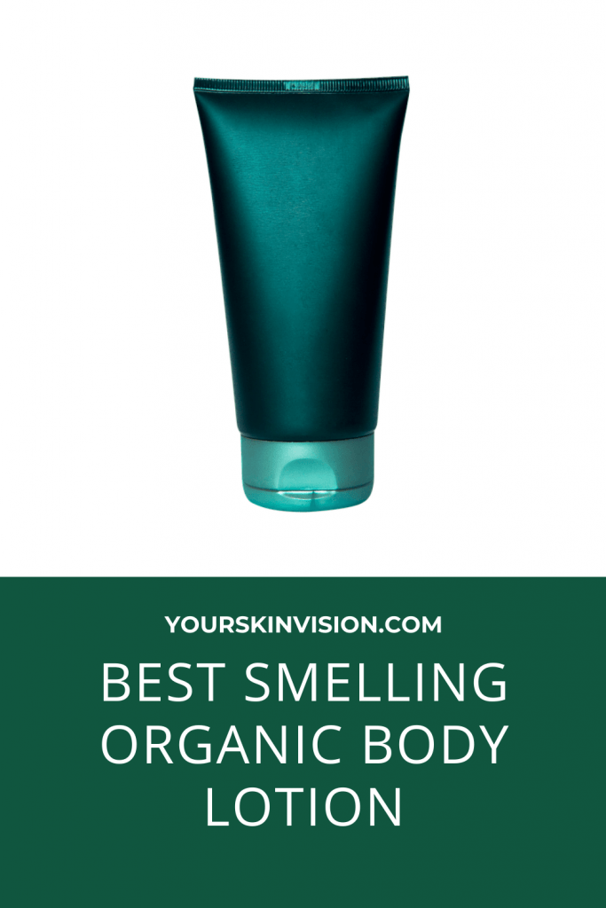 best smelling organic body lotion
