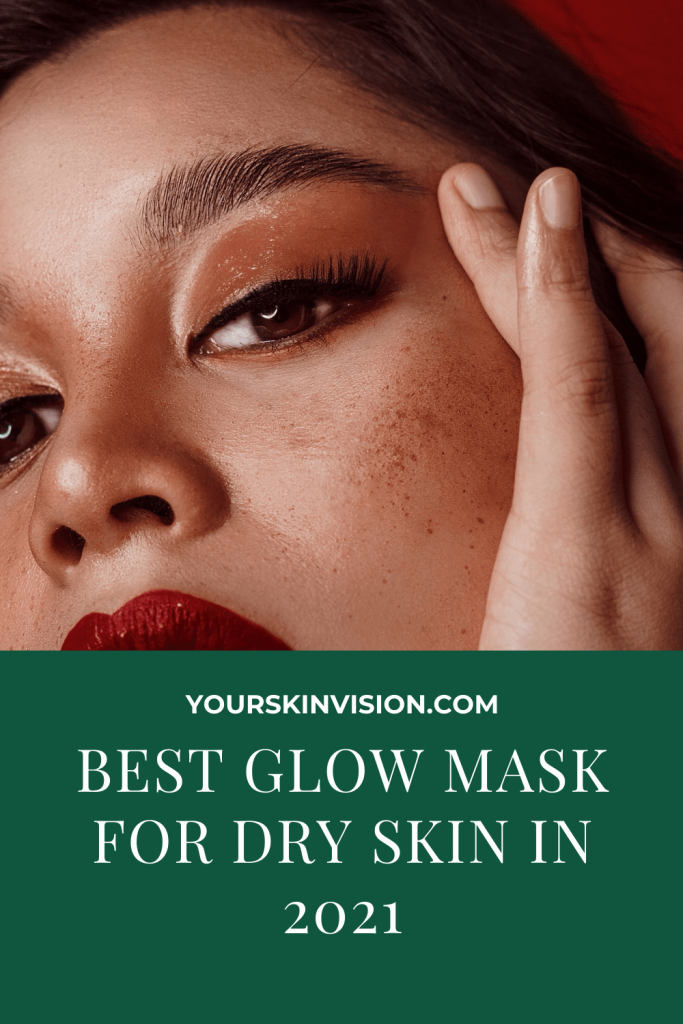 best glow  mask  for dry skin