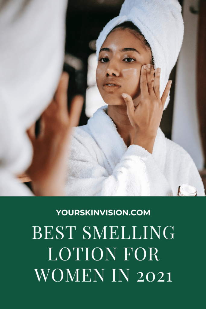 best smelling lotion for women in 2021